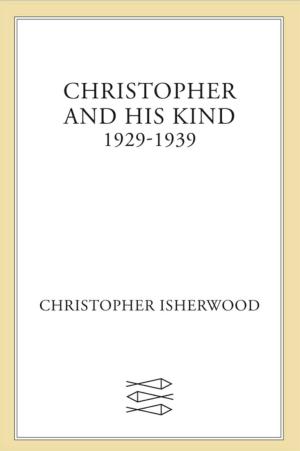 Isherwood - Christopher and His Kind